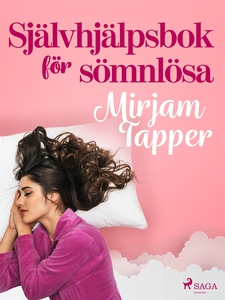 Självhjälpsbok för sömnlösa (e-bok) av Mirjam T