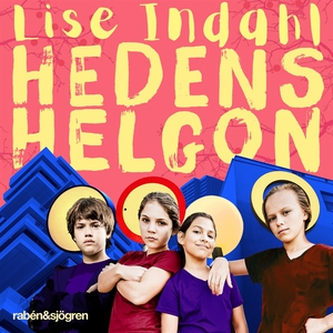 Hedens helgon (ljudbok) av Lise Indahl