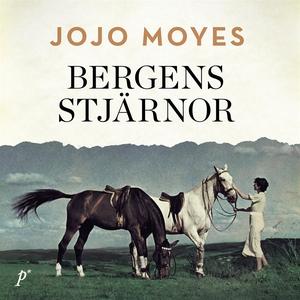 Bergens stjärnor (ljudbok) av Jojo Moyes