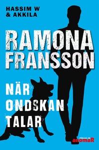 HW & Akkila:När ondskan talar (e-bok) av Ramona