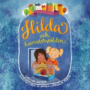 Hilda och hamsterstölden (ljudbok) av Christina