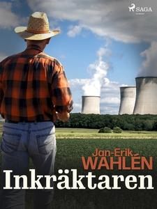 Inkräktaren (e-bok) av Jan-Eric Wahlén