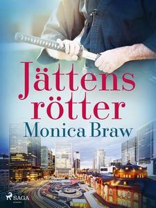 Jättens rötter (e-bok) av Monica Braw