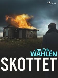 Skottet (e-bok) av Jan-Eric Wahlén