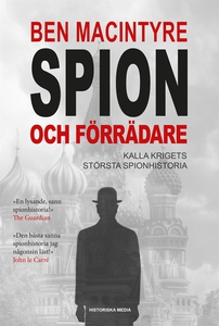 Spion och förrädare (e-bok) av Ben Macintyre