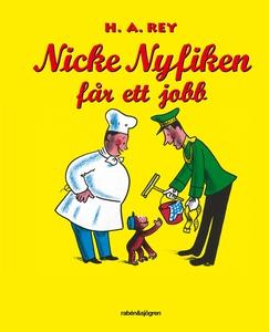 Nicke Nyfiken får ett jobb (e-bok) av Margret R