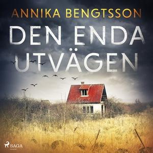 Den enda utvägen (ljudbok) av Annika Bengtsson