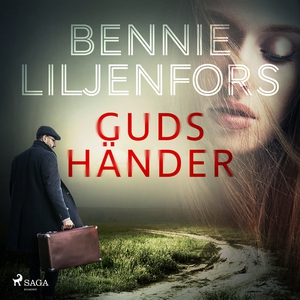Guds händer (ljudbok) av Bennie Liljenfors