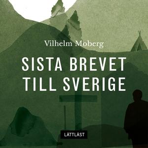 Sista brevet till Sverige / Lättläst (ljudbok)