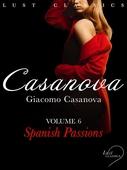 LUST Classics: Casanova Volume 6 - Spanish Passions