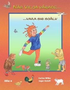 När Vilja vågade...vara sig själv (e-bok) av Ca