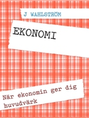 EKONOMI: När ekonomin ger dig huvudvärk