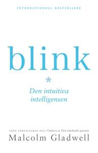 Blink : den intuitiva intelligensen (e-bok) av
