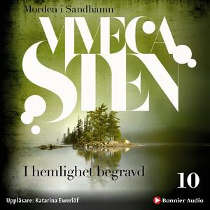 I hemlighet begravd (ljudbok) av Viveca Sten