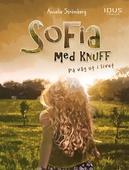 Sofia med knuff : På väg ut i livet