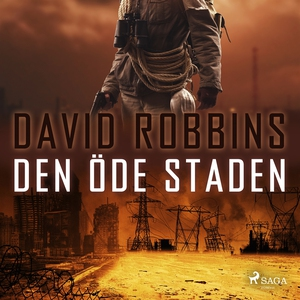 Den öde staden (ljudbok) av David Robbins