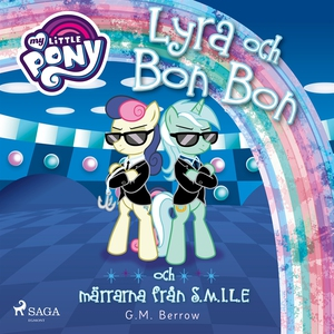 Lyra och Bon Bon och märrarna från S.M.I.L.E (l