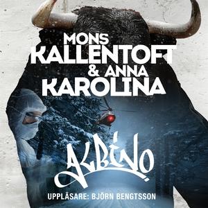 Albino (ljudbok) av Mons Kallentoft, Anna Karol