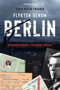 Flykten genom Berlin (e-bok) av Karin Westin Ti