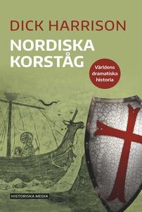 Nordiska korståg (e-bok) av Dick Harrison