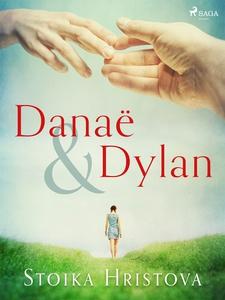 Danaë & Dylan (e-bok) av Stoika Hristova
