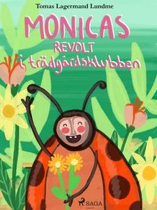Monicas revolt i trädgårdsklubben (e-bok) av To