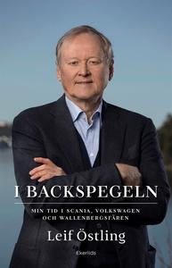 I backspegeln - min tid i Scania, Volkswagen oc