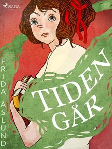 Tiden går (e-bok) av Frida Åslund