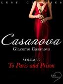 LUST Classics: Casanova Volume 2 - To Paris and Prison