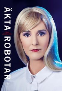 Äkta robotar (e-bok) av Linda Johansson