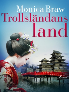 Trollsländans land (e-bok) av Monica Braw