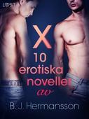 X: 10 erotiska noveller av B. J. Hermansson