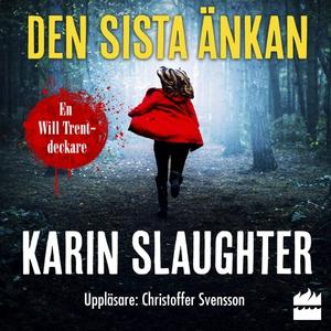 Den sista änkan (ljudbok) av Karin Slaughter