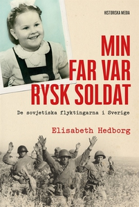 Min far var rysk soldat (e-bok) av Elisabeth He