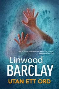Utan ett ord (e-bok) av Linwood Barclay