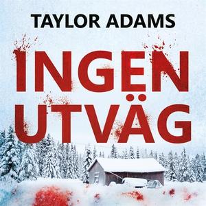 Ingen utväg (ljudbok) av Taylor Adams