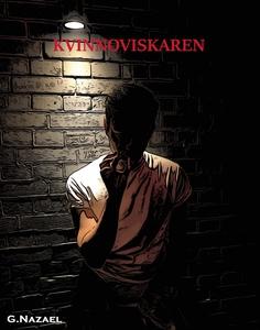 Kvinnoviskaren (e-bok) av G Nazael