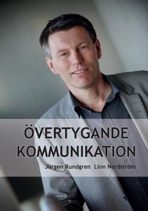 Övertygande kommunikation (e-bok) av Jörgen Run