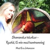 Shamanska tekniker del 6