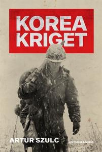 Koreakriget (e-bok) av Artur Szulc