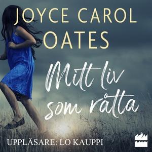 Mitt liv som råtta (ljudbok) av Joyce Carol Oat