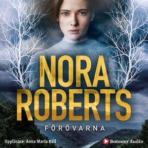 Förövarna (ljudbok) av Nora Roberts