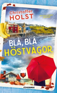 Blå, blå höstvågor (e-bok) av Christoffer Holst