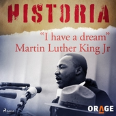 """I have a dream"" Martin Luther King Jr"