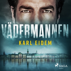Vädermannen (ljudbok) av Karl Eidem