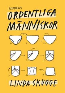 Ordentliga människor (e-bok) av Linda Skugge