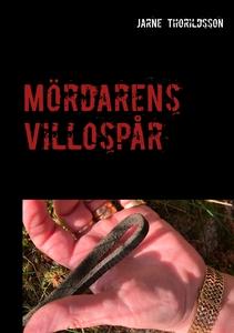 Mördarens Villospår (e-bok) av Jarne Thorildsso