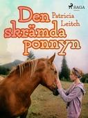 Den skrämda ponnyn