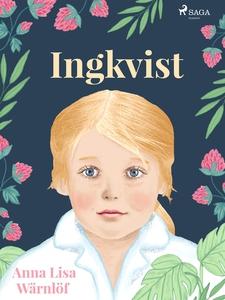 Ingkvist (e-bok) av Anna Lisa Wärnlöf