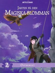 Jakten på den magiska blomman 2: Östberget (e-b